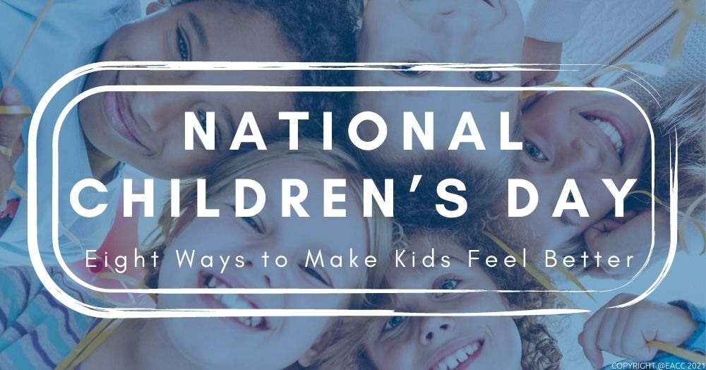 1405 EACC Lifesycle 1000 x 524 National Children's Day Eight Ways to Make Kids Feel Better