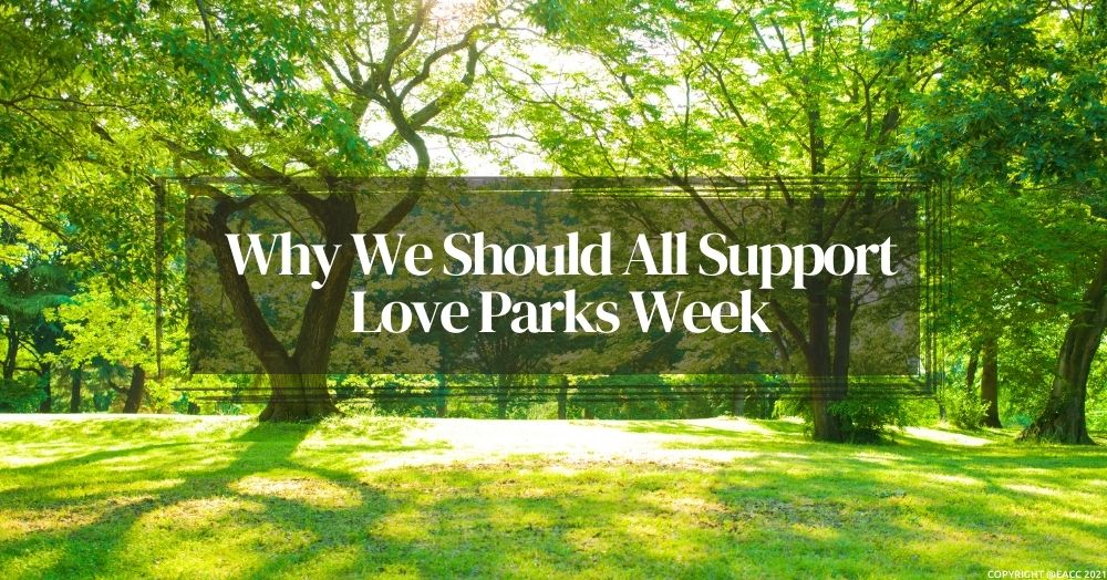 0907 EACC Lifesycle 1000 x 524 Why We Should All Support Love Parks Week