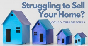 0408 Struggling to Sell Your Home Could This Be Why
