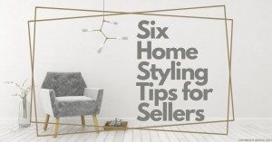 1108 Six Home Styling Tips for Sellers