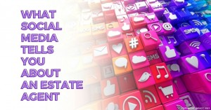 0109 What Social Media Tells You about an Estate Agent