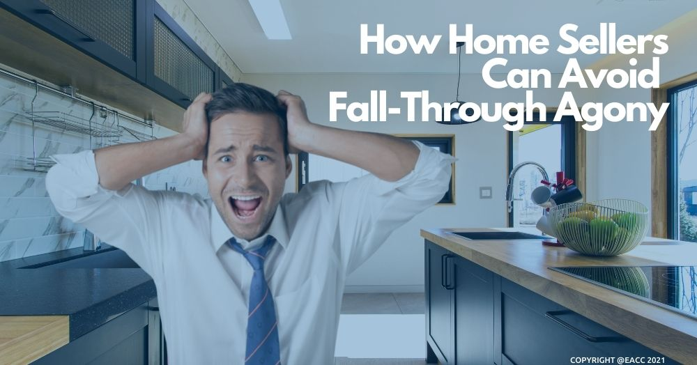 2209 How Home Sellers Can Avoid Fall-Through Agony (1)