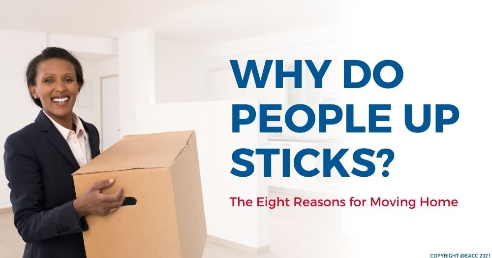 0610 Why Do People Up Sticks The Eight Reasons for Moving Home (1)